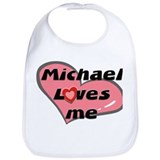 michael loves me  Bib