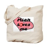 miah loves me Tote Bag