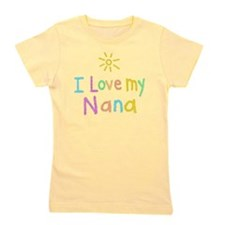 I Love My Nana! Girl's Tee