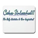 Cakes Unleashed!! Mousepad