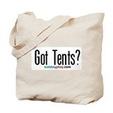 Got Tents? Tote Bag
