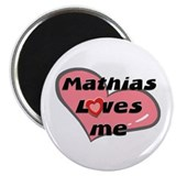 mathias loves me Magnet