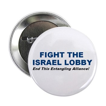 "Fight the Israel Lobby 2.25"" Button (10 pack)"