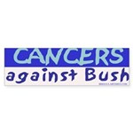 Cancers Against Bush Bumper Sticker