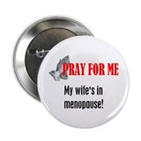 "Wife in Menopause 2.25"" Button (100 pack)"