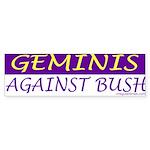 Geminis Against Bush Bumper Sticker
