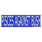 Pisces Against Bush Bumper Sticker