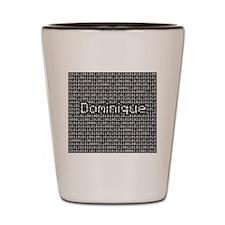 Dominique, Binary Code Shot Glass