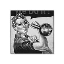 "We Can Do It Kettlebells Square Sticker 3"" x 3"""