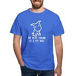 My Best Friend Dark T-Shirt