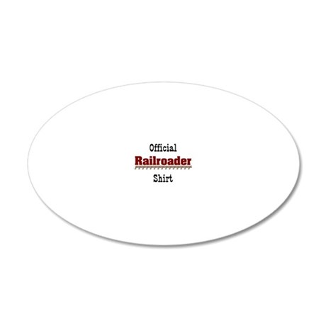 Official Railroader Shirt 20x12 Oval Wall Decal