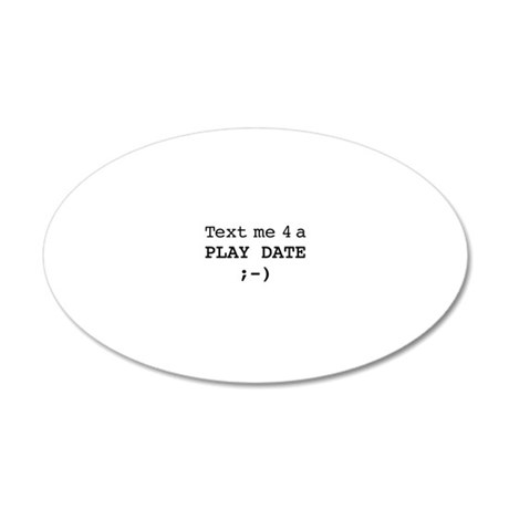 text me big 20x12 Oval Wall Decal