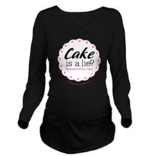 Cake is a Lie Long Sleeve Maternity T-Shirt