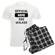 Official Insert Name Dog Walker Pajamas
