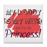 Daddy Hero/Princess Tile Coaster