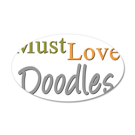 mustlovedoodles 35x21 Oval Wall Decal