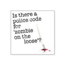 zombie on the loose Square Sticker 3