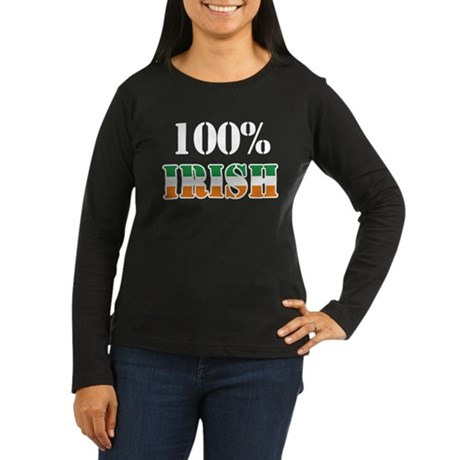 100 Percent Irish Women's Long Sleeve Dark T-Shirt