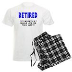 Retired Worked Whole LIfe Men's Light Pajamas