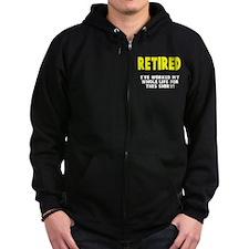Retired Worked Whole LIfe Zip Hoodie