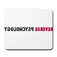 Reverse Psychology Mousepad