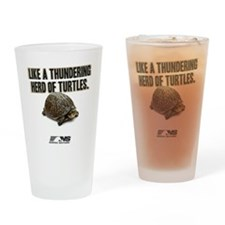 Like A Thundering Herd of Turtles N Drinking Glass