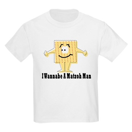 I Wannabe A Matzah Man Passover Kids Light T-Shirt