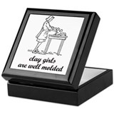 Clay Girls are Well Molded Keepsake Box