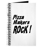 Pizza Makers Rock ! Journal