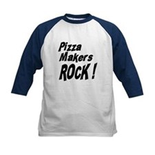 Pizza Makers Rock ! Tee