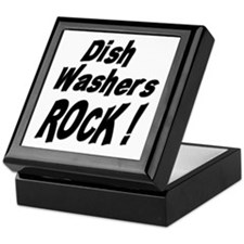 Dish Washers Rock ! Keepsake Box
