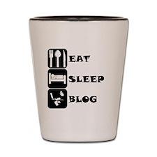 Eat Sleep Blog Shot Glass