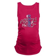 Irish Dance Words Maternity Tank Top