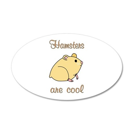 Hamsters are Cool 20x12 Oval Wall Decal