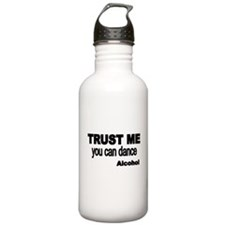 Trust me..you can dance-ALCOHOL Water Bottle