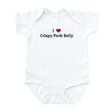 I Love Crispy Pork Belly Infant Bodysuit