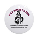 Pay Your Taxes Ornament (Round)