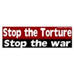 Stop the Torture and War Bumper Sticker