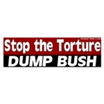 Dump Bush Stop the Torture Bumper Sticker