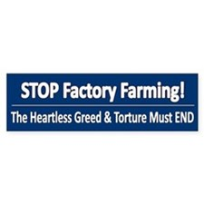 Stop Factory Farming - Bumper Bumper Sticker