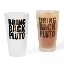 Bring back pluto Drinking Glass