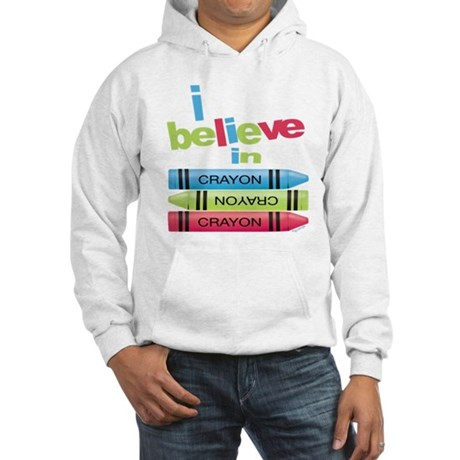 I believe in colors! Hooded Sweatshirt
