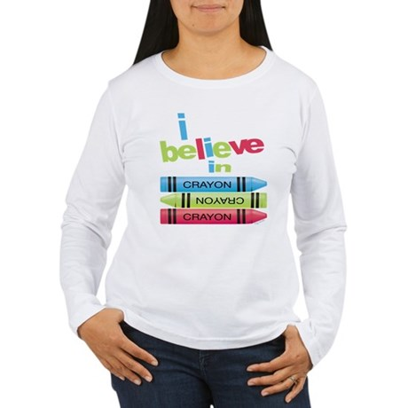 I believe in colors! Women's Long Sleeve T-Shirt