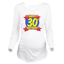 Happy 30th Birthday  Long Sleeve Maternity T-Shirt