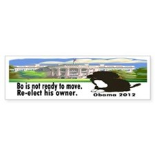 Bo Is Not Ready To Move Bumper Sticker