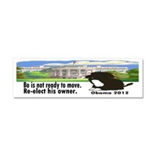Bo Is Not Ready To Move Car Magnet 10 x 3