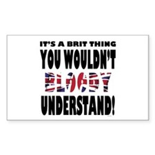 Its A Brit Thing... Rectangle Decal