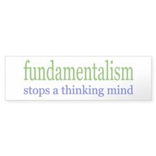 FUNDAMENTALISM Bumper Bumper Sticker