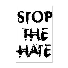 Stop The Hate Poster Print 11x17