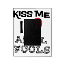 Kiss Me I Love April Fools Picture Frame